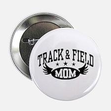 """Track & Field Mom 2.25"""" Button"""