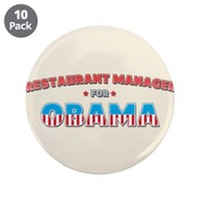 """Restaurant Manager For Obama 3.5"""" Button (10 pack)"""