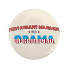 """Restaurant Manager For Obama 3.5"""" Button"""