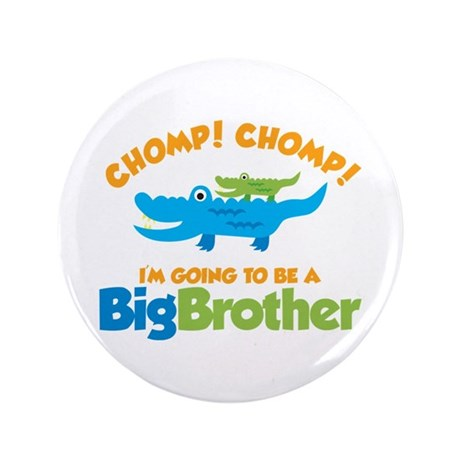"""Alligator going to be a Big B 3.5"""" Button"""