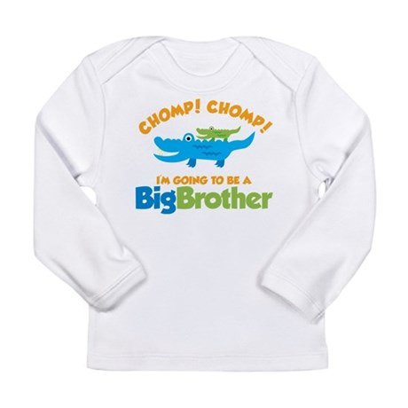 Alligator going to be a Big B Long Sleeve Infant T