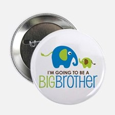 """Elephant going to be a Big Brother 2.25"""" Button"""