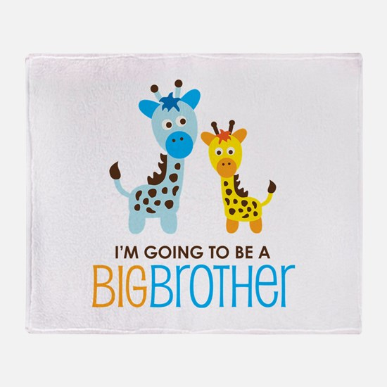 Giraffe going to be a Big Brother Throw Blanket