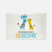 Giraffe going to be a Big Brother Rectangle Magnet