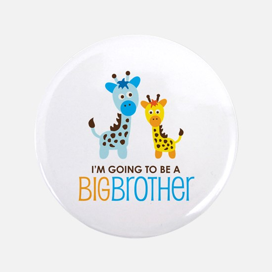 """Giraffe going to be a Big Brother 3.5"""" Button"""
