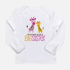 Giraffe going to be a Big Sister Long Sleeve Infan