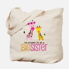 Giraffe going to be a Big Sister Tote Bag