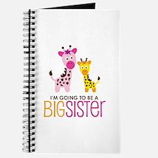 Giraffe going to be a Big Sister Journal