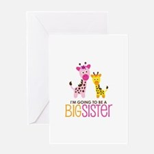 Giraffe going to be a Big Sister Greeting Card