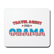 Travel Agent For Obama Mousepad