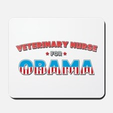 Veterinary Nurse For Obama Mousepad