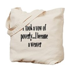 Vow of Poverty Tote Bag
