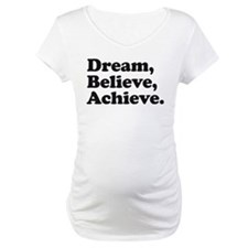 Dream Believe Achieve Shirt