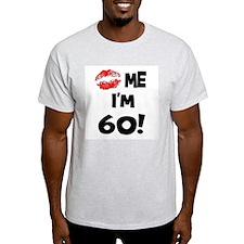 Kiss Me I'm 60 Ash Grey T-Shirt