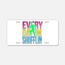 Shufflin Aluminum License Plate