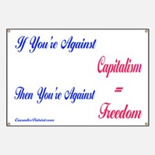 Capitalism Equals Freedom Banner