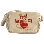 Fred Lassoed My Heart Messenger Bag