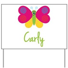 Carly The Butterfly Yard Sign