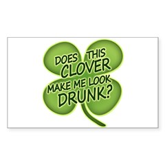 Does This Clover Make Me Look Drunk Decal