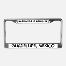 Happiness is Guadelupe License Plate Frame