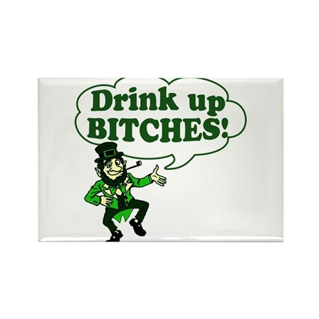 Drink Up Bitches Rectangle Magnet (100 pack)