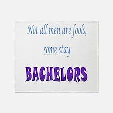 Men are Fools Throw Blanket