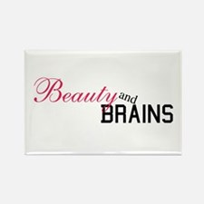 Beauty and Brains... Rectangle Magnet