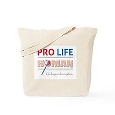 Pro Life Human Tote Bag