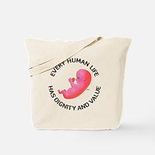 Every Human Life Tote Bag