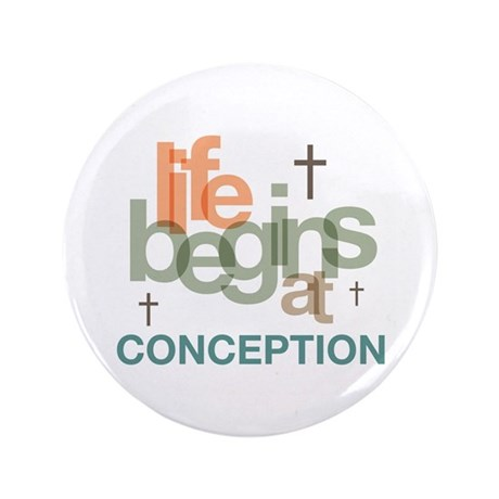 """Life Begins At Conception 3.5"""" Button"""