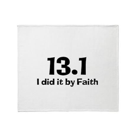 13.1 I did it by Faith Throw Blanket