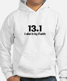 13.1 I did it by Faith Hoodie