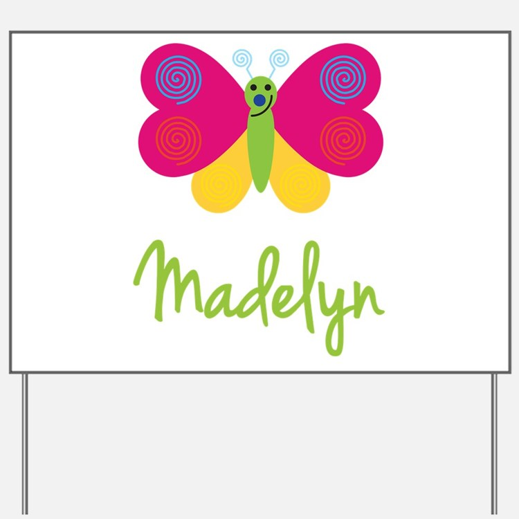 Madelyn The Butterfly Yard Sign