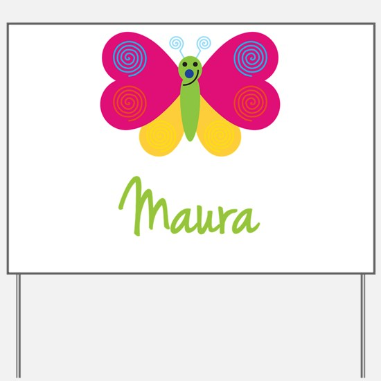 Maura The Butterfly Yard Sign