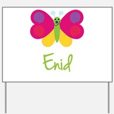 Enid The Butterfly Yard Sign