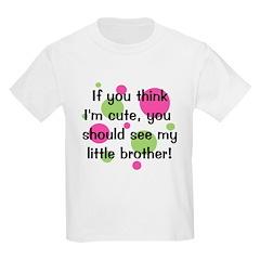 Think I'm Cute - Little Broth T-Shirt