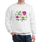 Think I'm Cute - Little Broth Sweatshirt