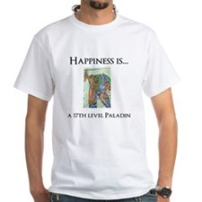Happiness is a 17th level Paladin T-Shirt