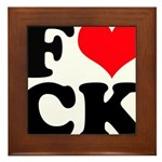 Fucking love Framed Tile