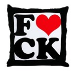 Fucking love Throw Pillow