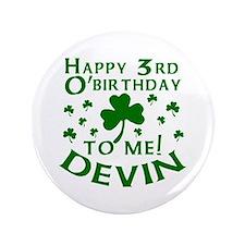 """Devin's 3rd Birthday 3.5"""" Button"""