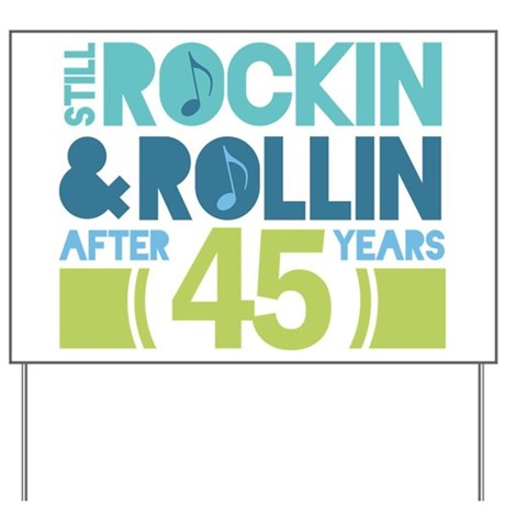 45th Anniversary Rock N Roll Yard Sign