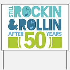 50th Anniversary Rock N Roll Yard Sign