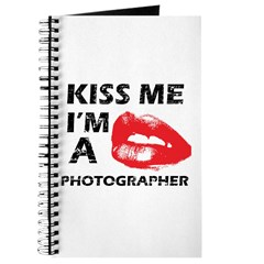 Kiss me I'm a Photographer Journal