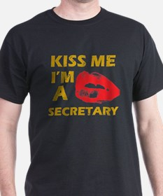 Kiss me I'm a Secretary T-Shirt