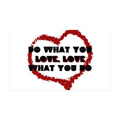 Do What You Love 38.5 x 24.5 Wall Peel