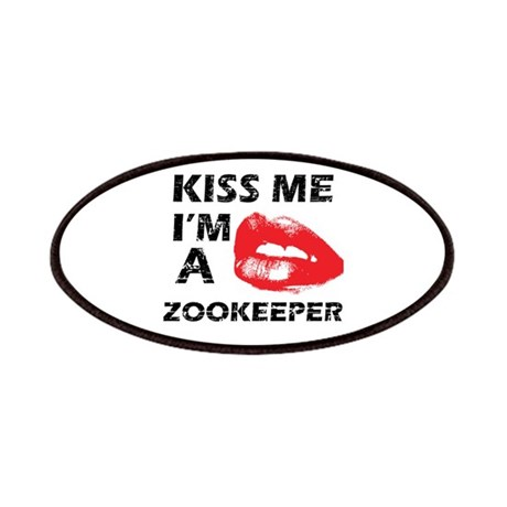 Kiss me I'm a Zookeeper Patches
