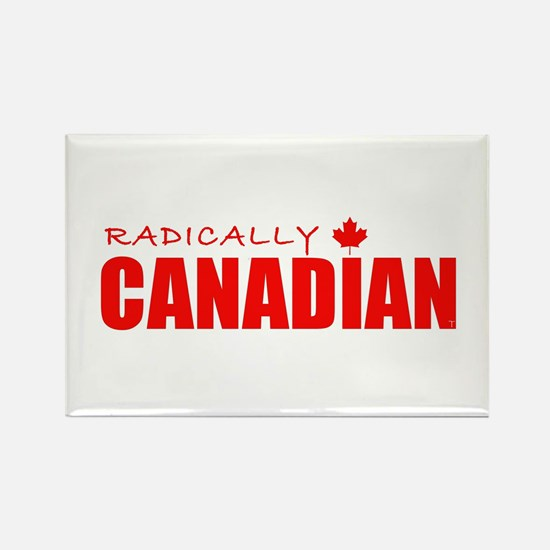 Radically Canadian by Tigana Rectangle Magnet
