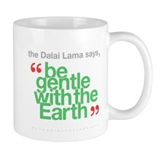 Be Gentle With The Earth Mug