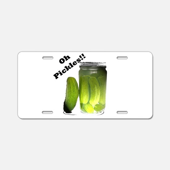Funny Oh Pickles! Aluminum License Plate
